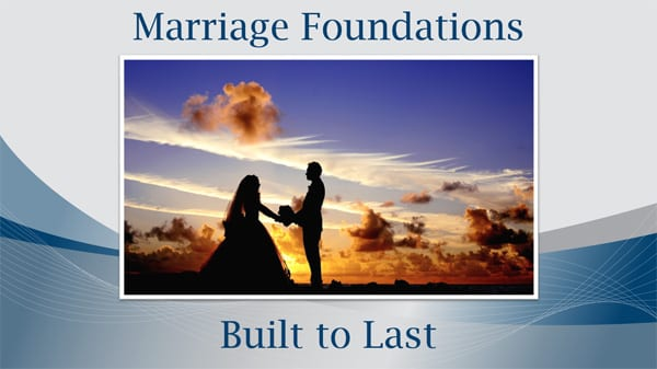 4._Marriage_Foundations